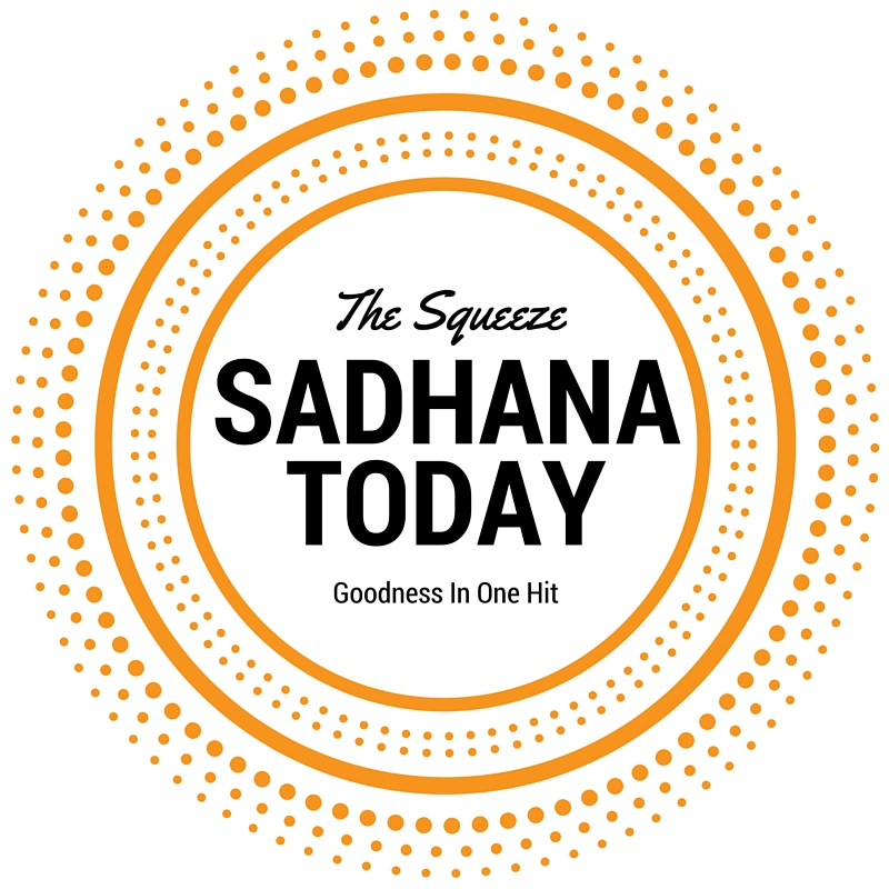 Sadhana Today